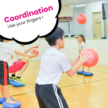 Coordination Use your fingers!